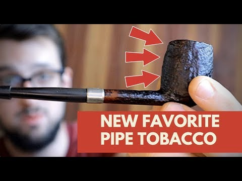 Why I Smoke Pipes? - My New Favorite Pipe Tobacco!