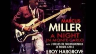 Marcus Miller - Blast (A Night In Monte-Carlo @ 2010)
