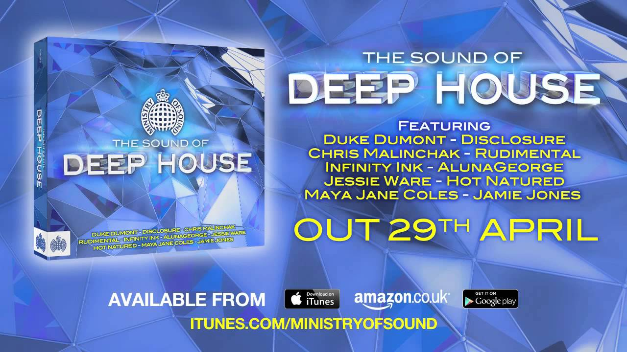 The sound of deep house minimix ministry of sound uk for House music tracklist