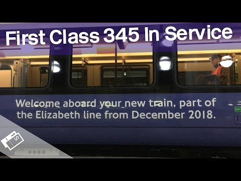 The First Class 345 Crossrail Train In Service!