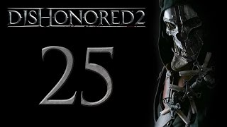 Dishonored 2 [CORVO ▪ Gameplay ITA ★ Let
