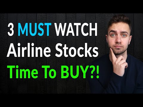 3 Airline Stocks For 2020!