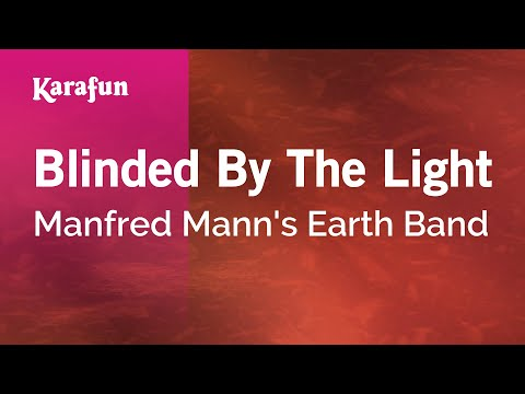 Karaoke Blinded By The Light - Manfred Mann's Earth Band *