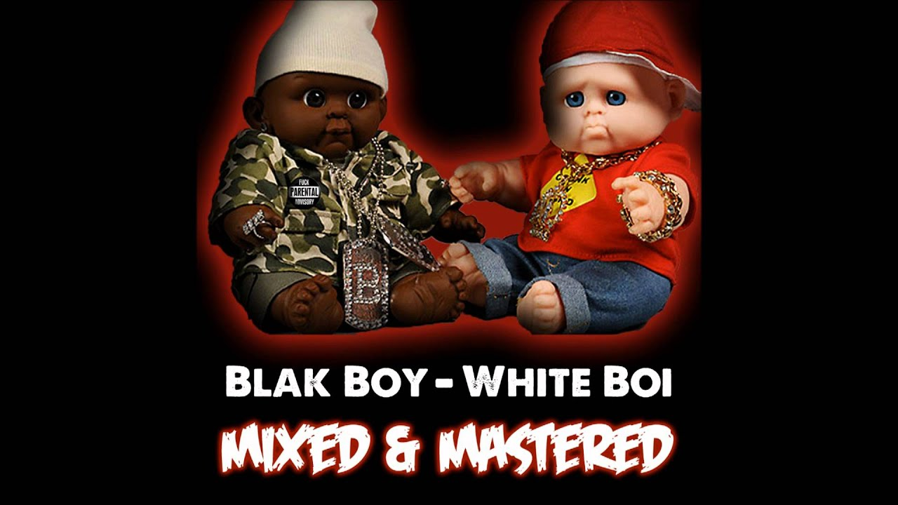 Blak Boy White Boi - 22-Punch Up Your Face remix -