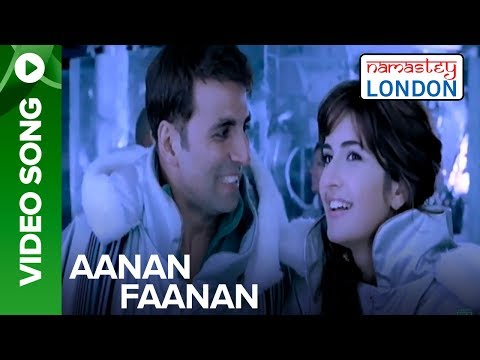 Aanan Faanan (Full Song Video) | Namastey London | Akshay Kumar & Katrina Kaif