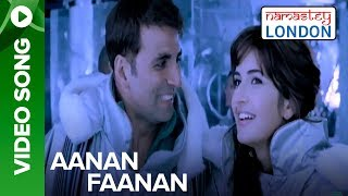 Aanan Fanan (Full Song Video) | Namastey London | Akshay Kumar & Katrina Kaif