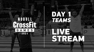 Thursday: Part 2 of Day 1, Team Events —2021 NOBULL CrossFit Games