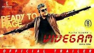 Vivegam - Official Trailer | Ajith Kumar, Vivek Obrai,Kajal, Akshara | Anirudh | Siva