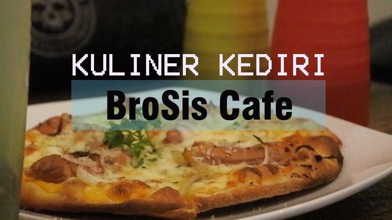 Kuliner Kediri Brosis Cafe Kediri