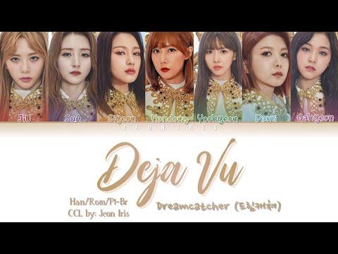 dreamcatcher-–-deja-vu-(데자부)---han/rom/pt-br---color-coded