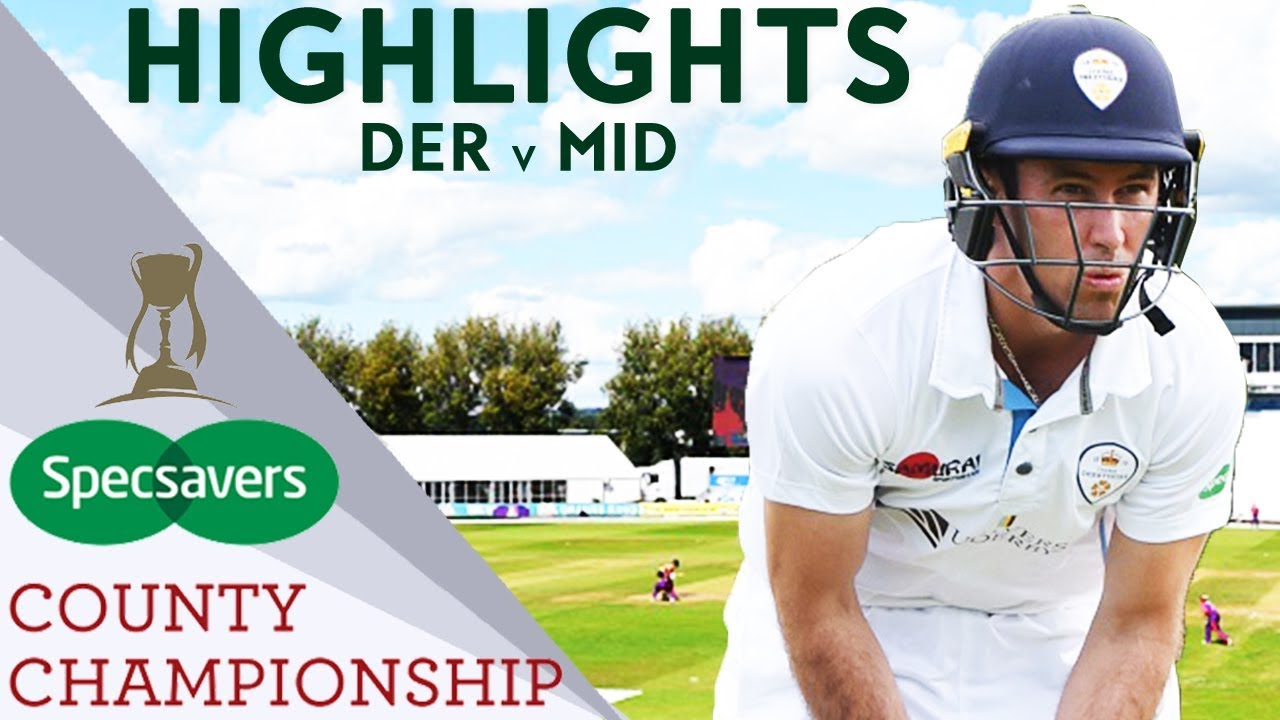 Hosts Record First Win At Home Since 2014: DER v MID  - County Championship Highlights 2018