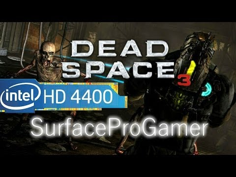 Dead Space 3 on Microsoft Surface Pro 2 Playing on intel hd 4400 Gameplay setting