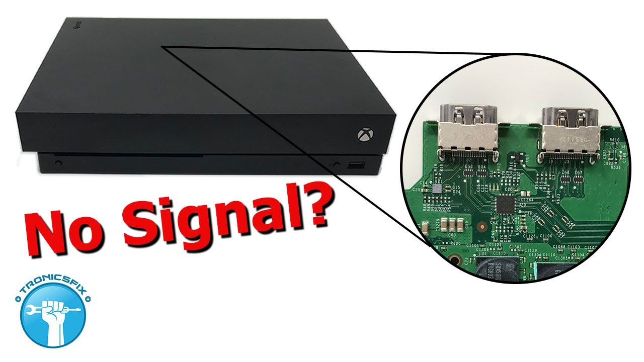 Xbox One X No Signal HDMI Repair - Black Screen of Death