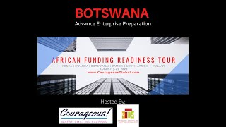 BOTSWANA - Advance Preparation for African Funding Readiness Tour 2020