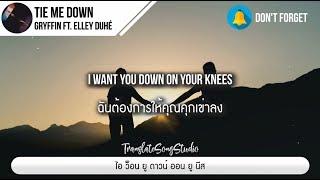 Tie Me Down - Gryffin ft. Elley Duhe