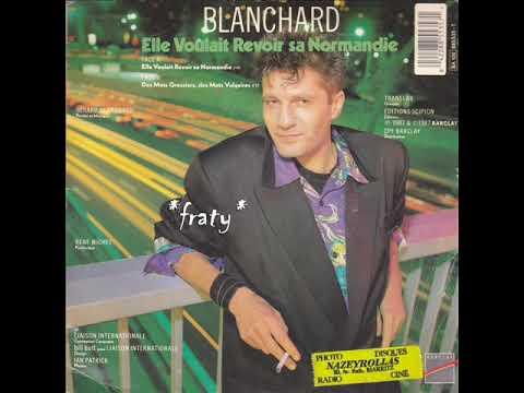Gérard Blanchard - Elle Voulait Revoir Sa Normandie