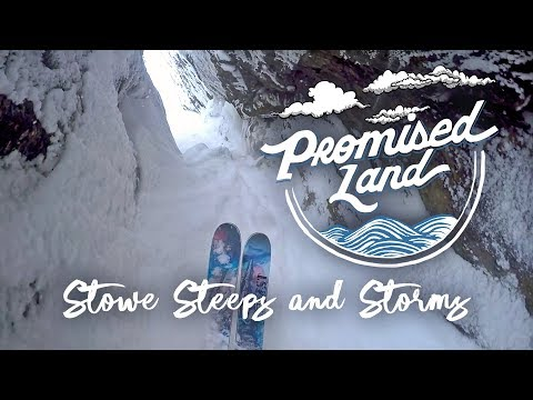 Promised Land: Stowe - Steeps And Storms