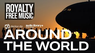 Declan DP - Around The World [Audio Library Release]