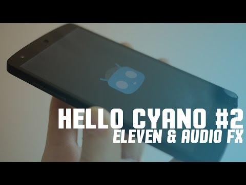 HelloCyano #2 - Eleven e Audio FX da TuttoAndroid.net