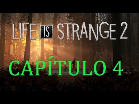 Life Is Strange 2 | Episodio 2 | Capítulo 4 | Reglas | Gameplay Español thumbnail