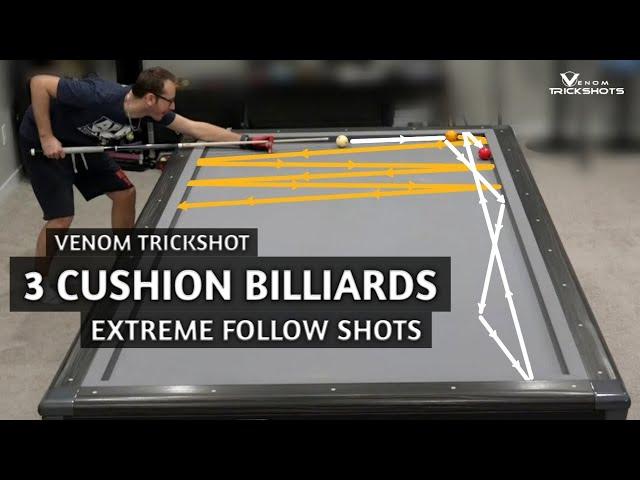 EXTREME FOLLOW SHOTS | 3-Cushion Billiards by Venom Trickshots