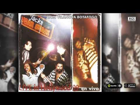 Don Vilanova Botafogo. Live in hollywood 99 en vivo. Blues / Rock. Full Album