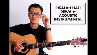 RISALAH HATI - DEWA 19 ( ACOUSTIC INSTRUMENTAL ) Cover by Chusnan Nur Alvin