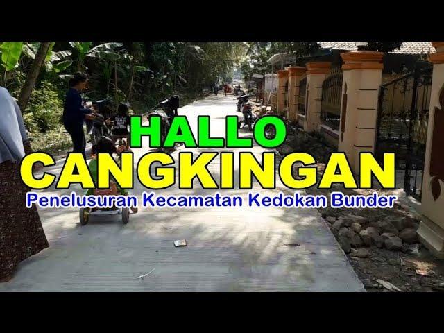 Jalan2 Cangkingan dan Kedokan Bunder Indramayu