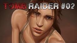 Tomb Raider 2013 #02: Lesbian Amateur Video? So close.