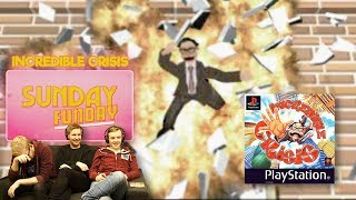 Sunday Funday! - Incredible Crisis