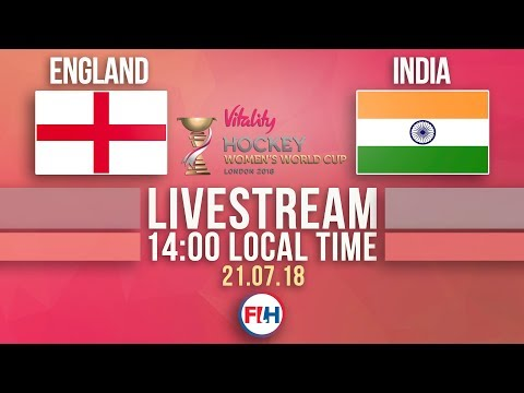 England V India | 2018 Hockey Women's World Cup | FULL MATCH LIVESTREAM