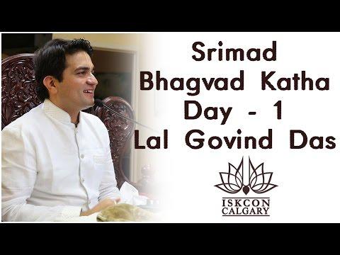 Bhagvad Katha Day 1 @ ISKCON Calgary by H G Lal Govind Das