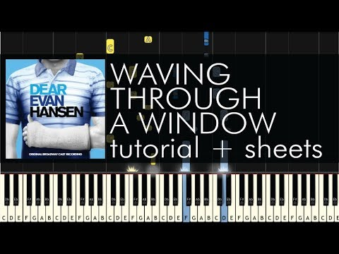 Dear Evan Hansen - Owl City - Waving Through a Window - Piano Tutorial + Sheets