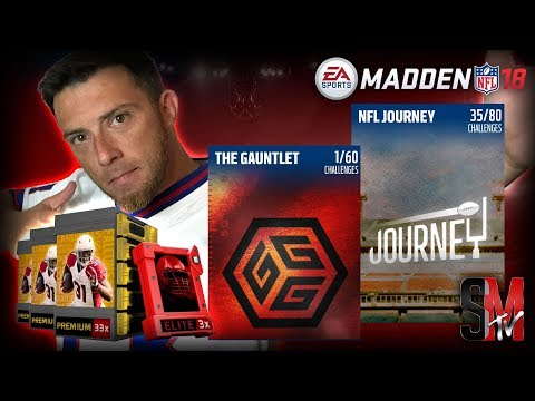 THE GAUNTLET, NFL JOURNEY, PACKS WE GRINDING MUT - MADDEN NFL 18