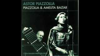 Astor Piazzolla e Amelita Baltar - Balada para mi muerte