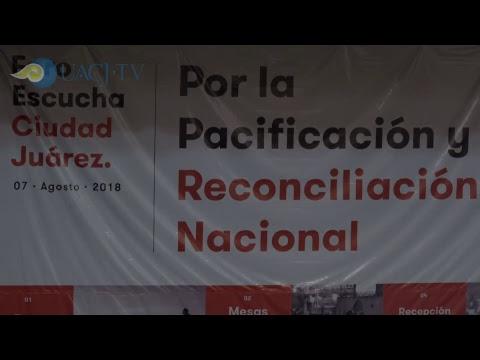 Foro Escucha Ciudad Juárez, para la pacificación nacional