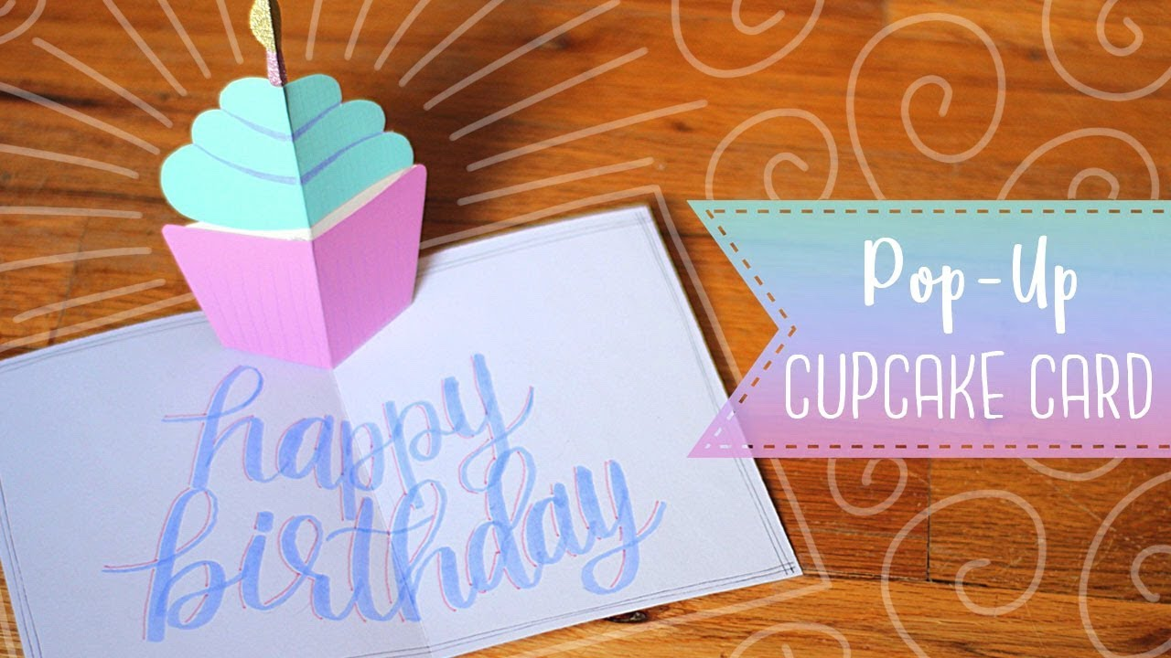 How To Make A Pop Up Birthday Cupcake Card Easy