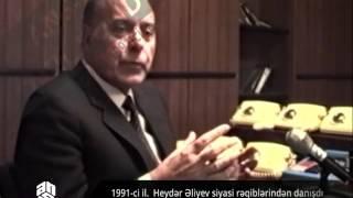 Heydər Əliyev siyasi rəqiblərindən danışır