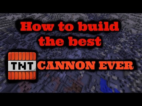 How To Build The BEST TNT CANNON EVER!