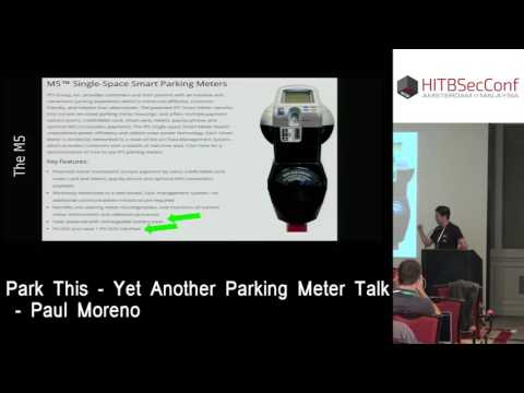 #HITB2016AMS CommSec Track D2 - Park This! Yet Another Parking Meter Talk - Paul Moreno