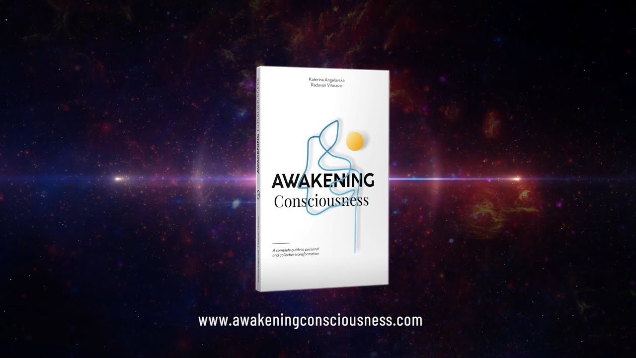 Awakening Consciousness | A Complete Guide for Personal and Collective Transformation