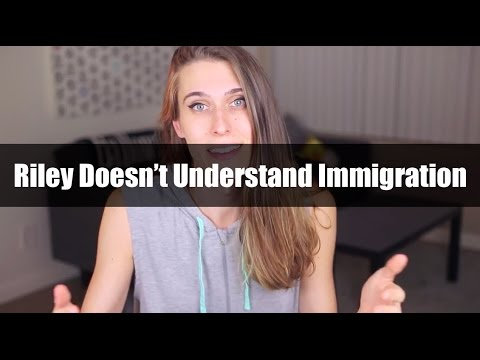 Riley Dennis Doesn't Understand Immigration