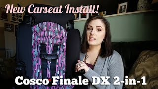 Carseat Unboxing & Install | Cosco Finale DX 2-in-1