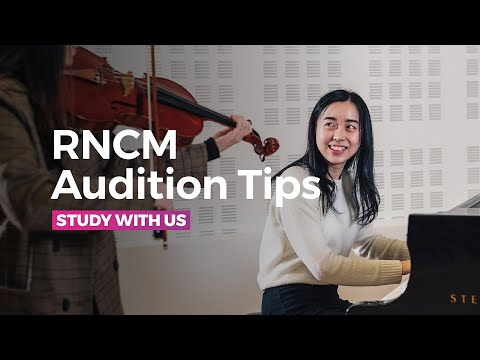 Audition Tips from the RNCM - Auditioning for a Conservatoire