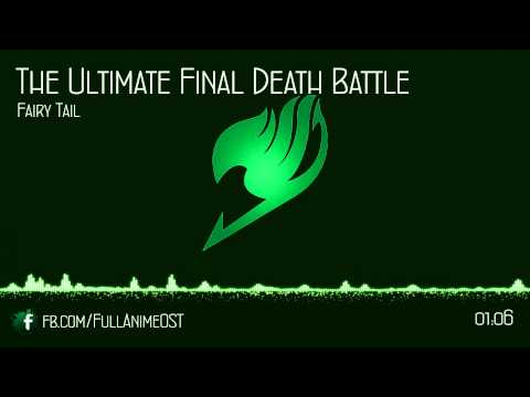 Fairy Tail OST IV (Disc.1) #22 - The Ultimate Final Death Battle