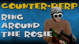 Counter-Derp: Ring Around the Rosie [CS:GO]