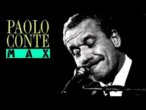 Paolo Conte - Max (Extended Version)