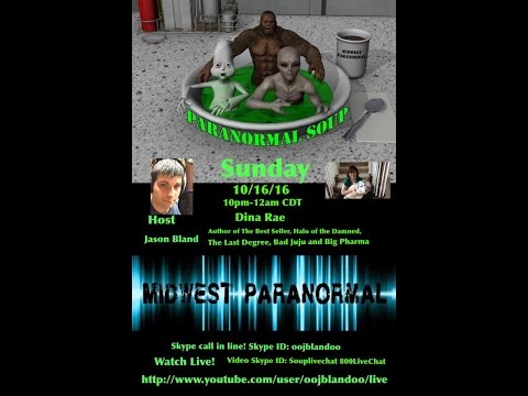 Paranormal Soup episode #65 with Guest Dina Rae