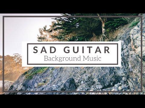 Sad Guitar - Background Music