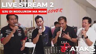 Uju Di Ngolukkon Ma Nian (The Bataks Band Cover) ft. Sukur Nababan, Joe Simanjuntak, Andi Situmorang